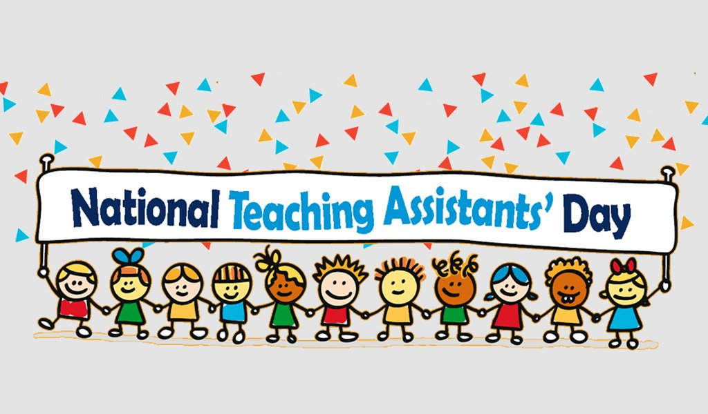 Happy National Teaching Assistants day