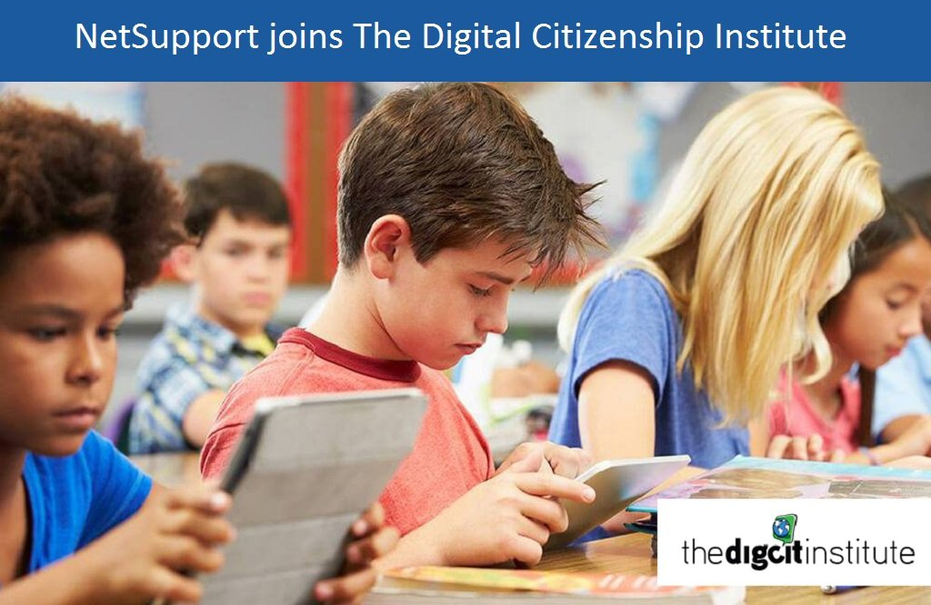 NetSupport joins The Digital Citizenship Institute to enhance digital citizenship approach