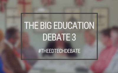 The Big Education Debate Part 3 – Out Now!