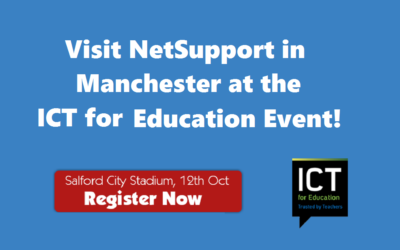Visit NetSupport at the ICT for Education event in Manchester!