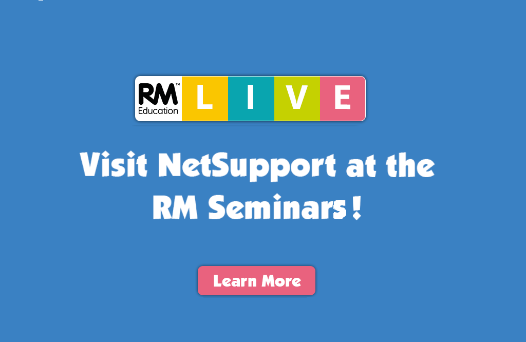 Visit NetSupport at the upcoming RM Seminars!