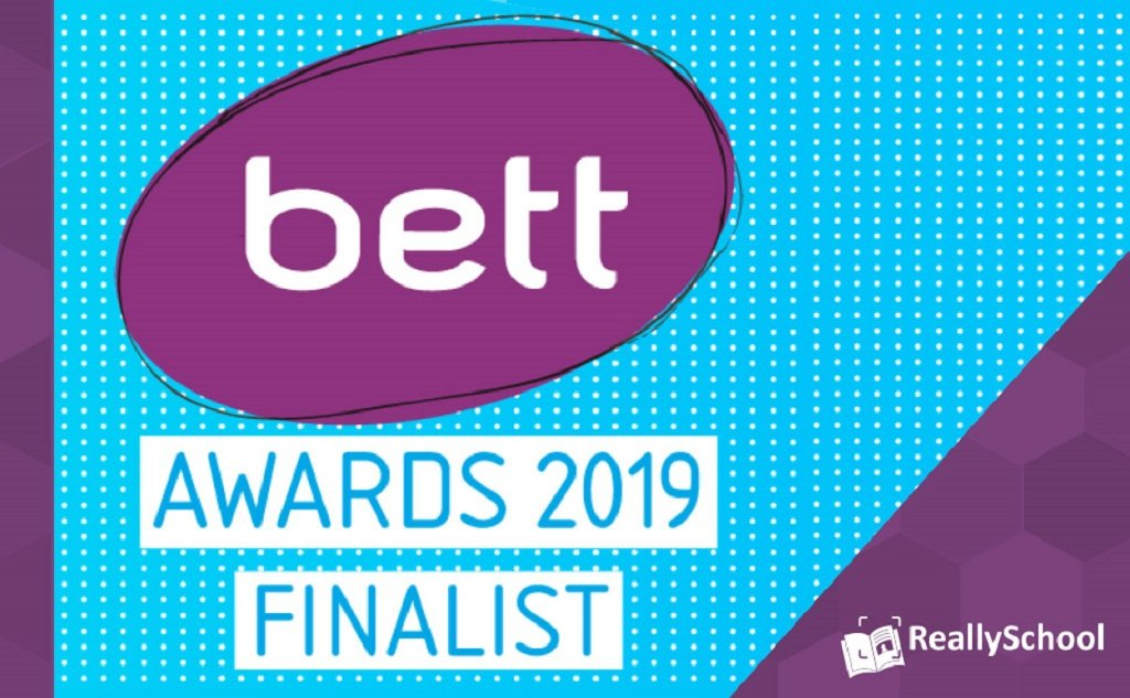 ReallySchool is shortlisted as a finalist in the Bett Awards 2019