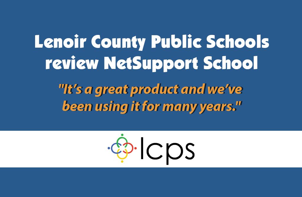 Lenoir County Public Schools reviews NetSupport School