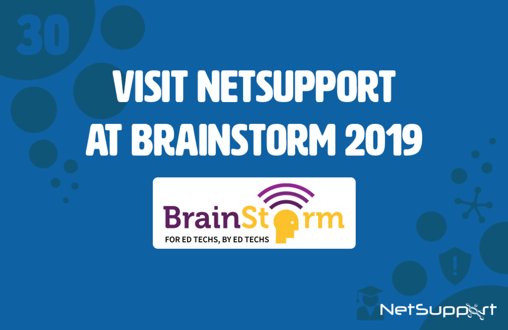 Visit NetSupport at the BrainStorm educational technology conference!