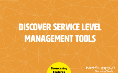 Discover Service Level Management tools in NetSupport ServiceDesk