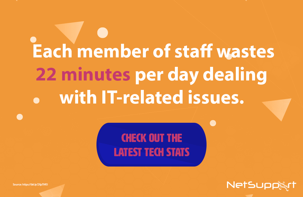 Increase staff productivity with NetSupport DNA