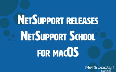 NetSupport releases NetSupport School for macOS
