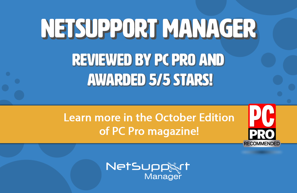 PC Pro awards NetSupport Manager 5 stars!
