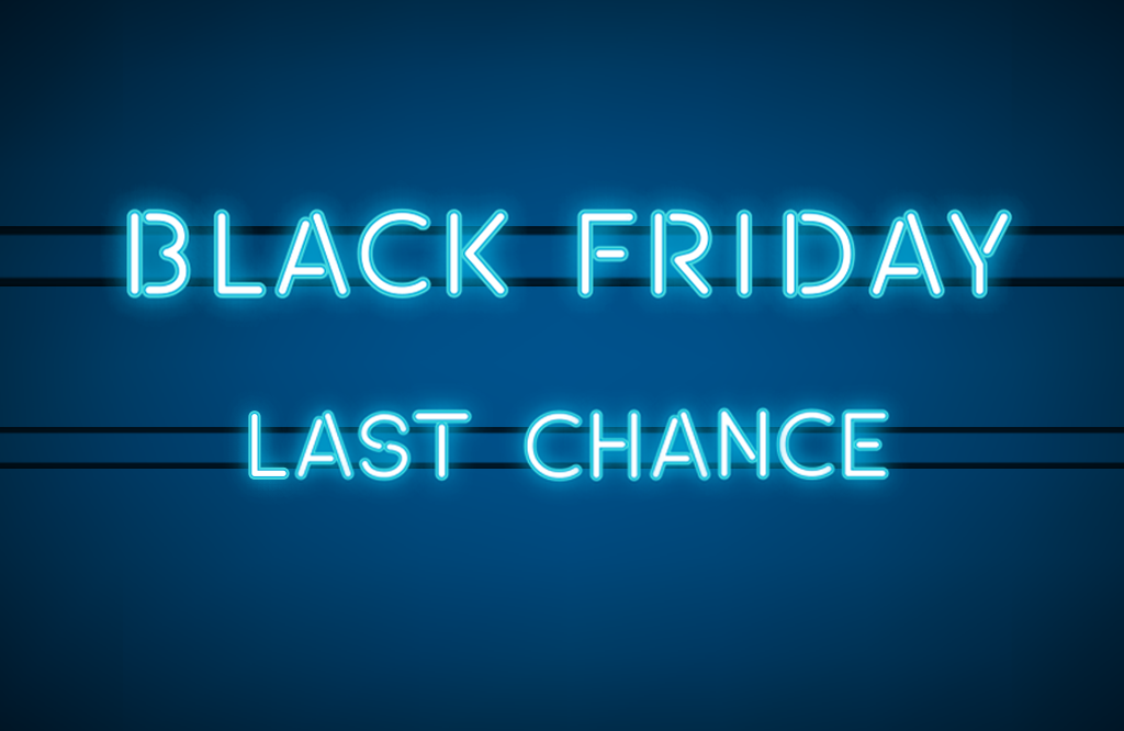 Black Friday – last chance!