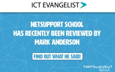 ICT Evangelist reviews NetSupport School!