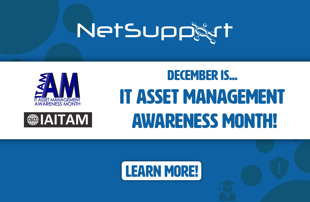 December is IT Asset Management Awareness Month!