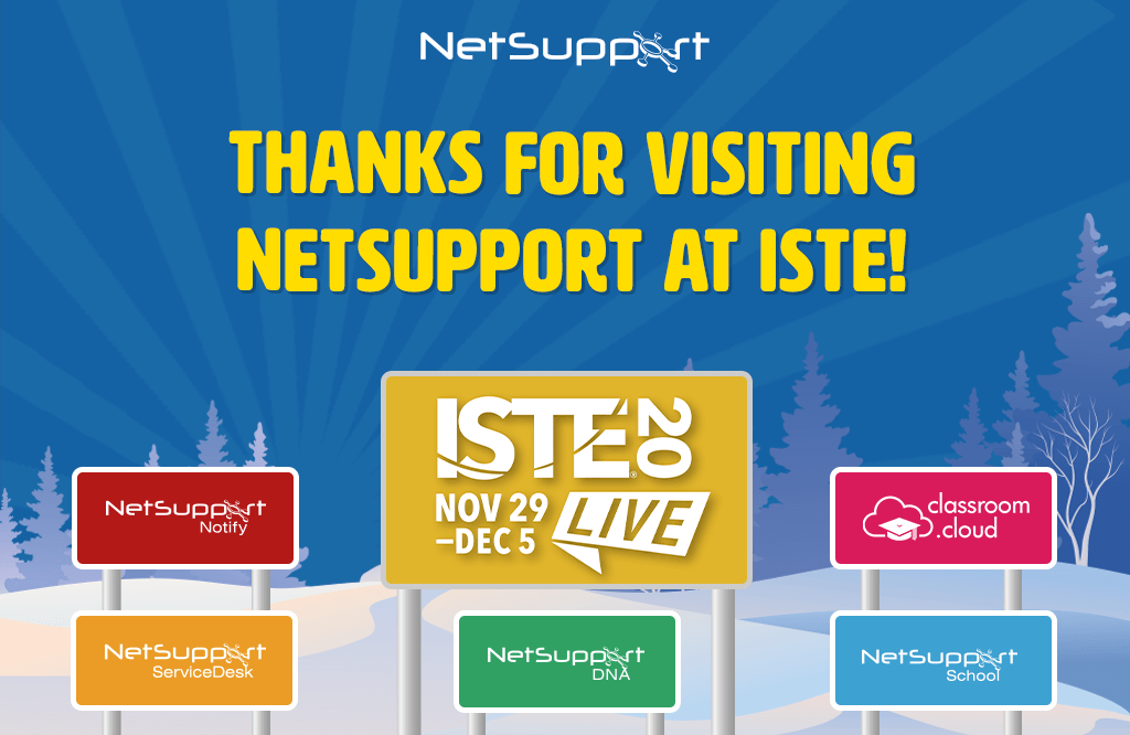 Thanks for visiting NetSupport at ISTE!