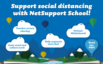 Support social distancing with NetSupport School!