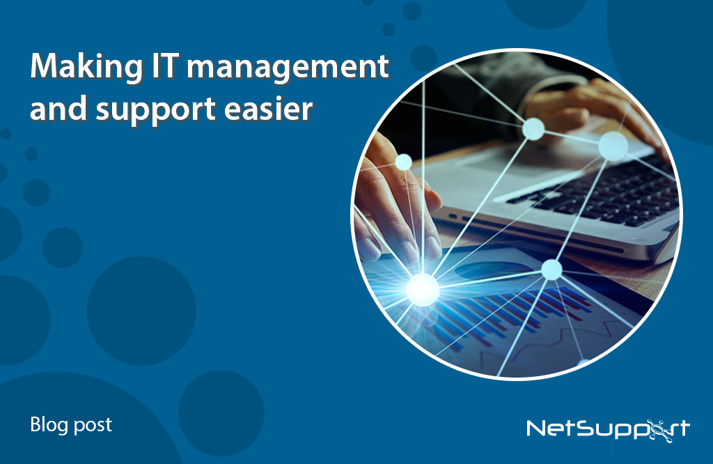 Making IT management and support easier