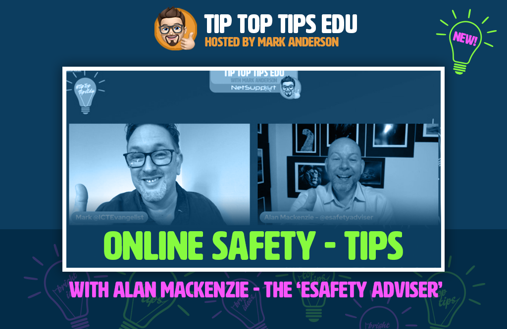 Learn more about online safety with Alan Mackenzie on #TipTopTipsEdu!