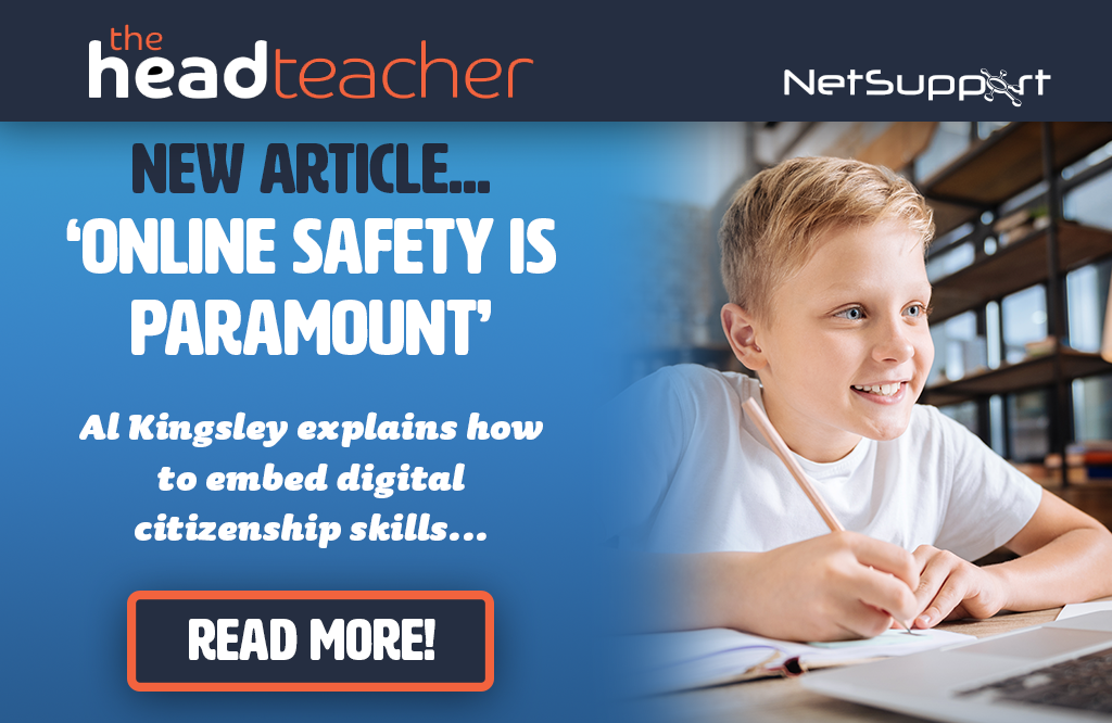 Read our recent article about online safety in The Head Teacher